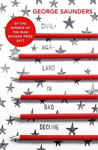 Civilwarland-in-Bad-Decline-George-Saunders