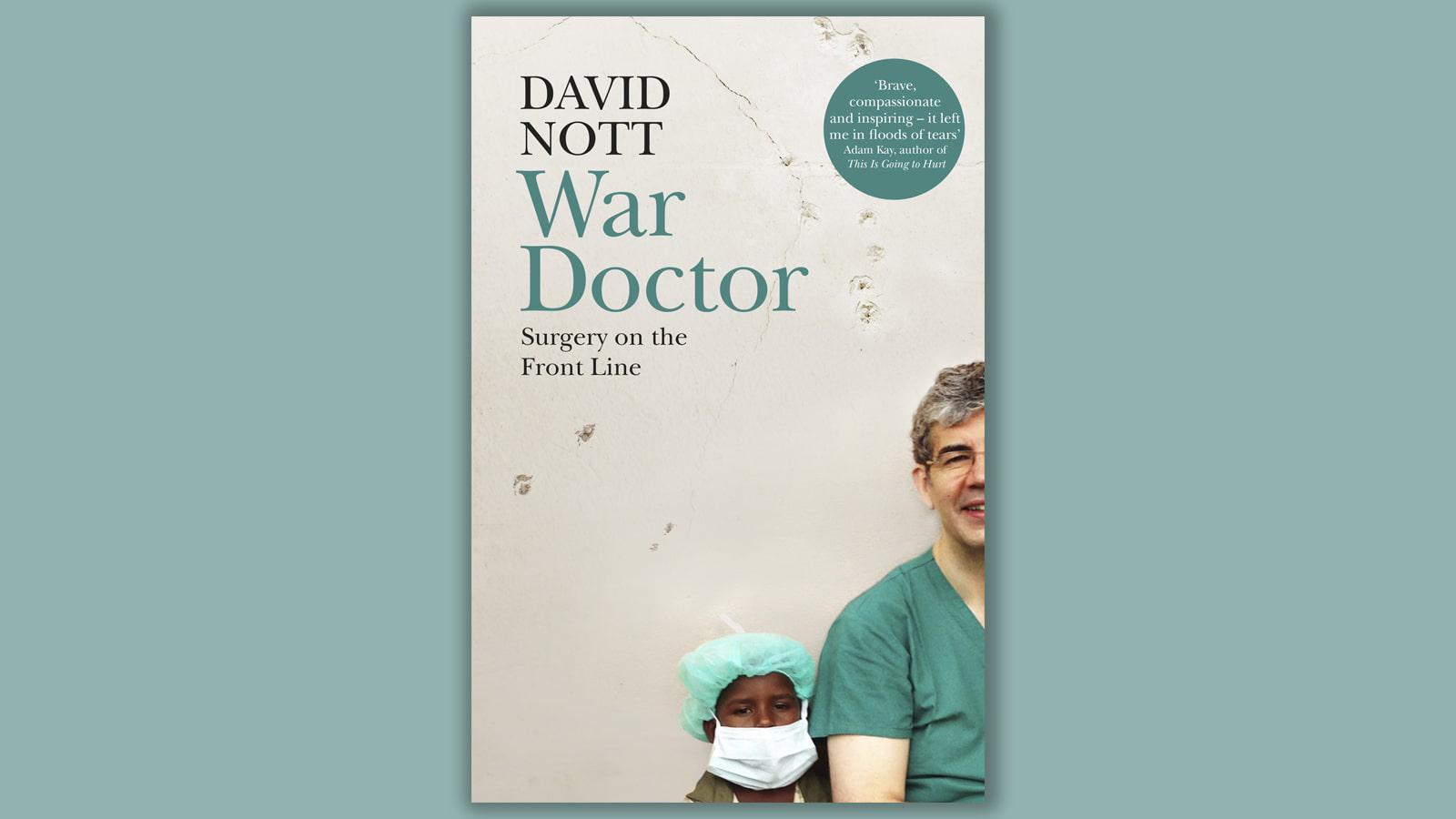 Author of War Doctor, David Nott, in an exclusive interview