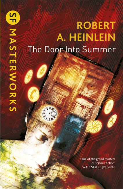 The Door into Summer by Robert Heinlein