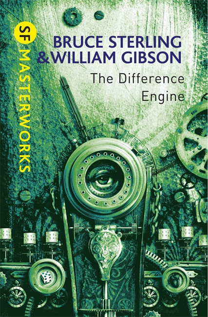 The Difference Engine William Gibson and Bruce Sterling