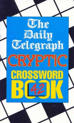 Daily Telegraph Cryptic Crossword Book 42