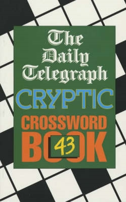 Daily Telegraph Cryptic Crossword Book 43