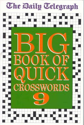 Daily Telegraph Big Book of Quick Crosswords 9