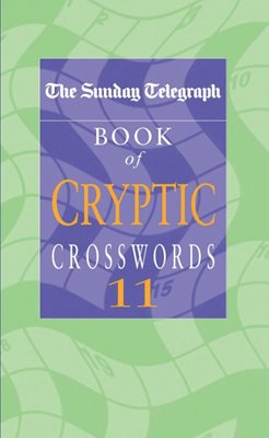 The Sunday Telegraph Book of Cryptic Crosswords 11