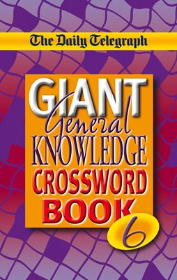 The Daily Telegraph Monster Book of General Knowledge Crosswords