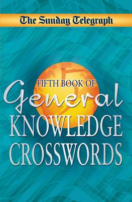 Sunday Telegraph Book of General Knowledge Crosswords 5