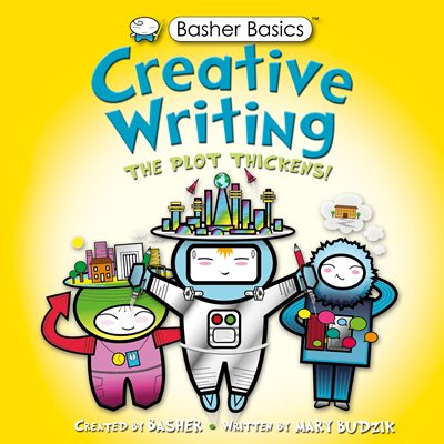 Basher Basics: Creative Writing