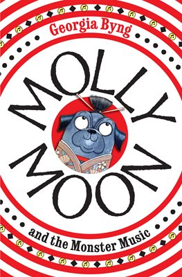 Molly Moon and the Monster Music
