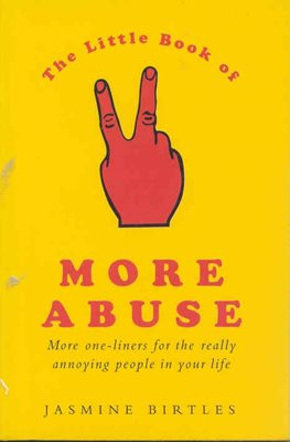 The Little Book of More Abuse