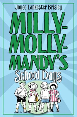 Milly-Molly-Mandy's Schooldays