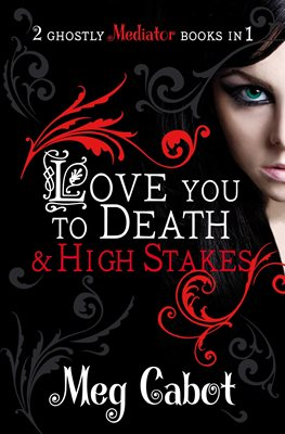 The Mediator: Love You to Death and High Stakes