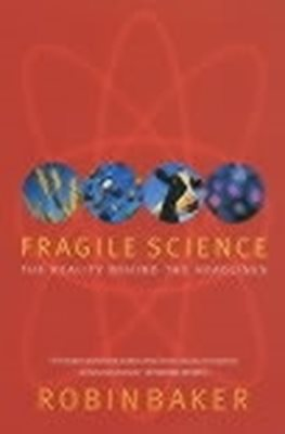 Fragile Science