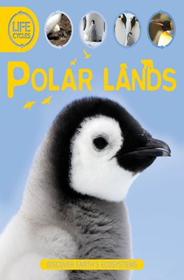 Life Cycles: Polar Lands