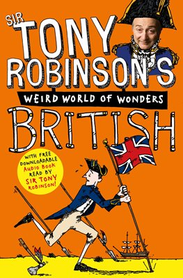 Tony Robinson's Weird World of Wonders! British