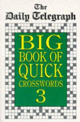 Daily Telegraph Big Book Quick Crosswords 3