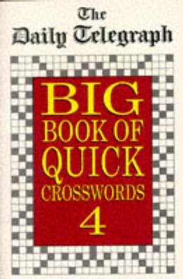 Daily Telegraph Big Book Quick Crosswords Book 4