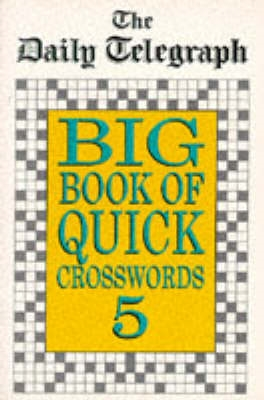 Daily Telegraph Big Book Quick Crosswords Book 5