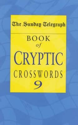 Sunday Telegraph Book of Cryptic Crosswords 9