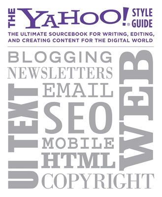 Book cover for The Yahoo! Style Guide