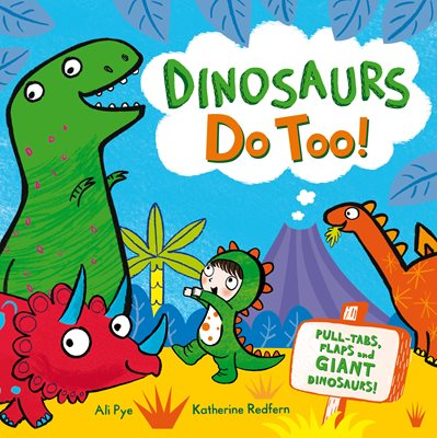Book cover for Dinosaurs Do Too!
