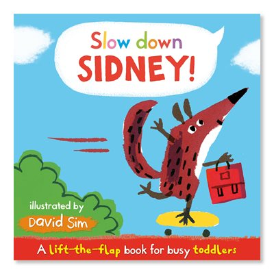 Book cover for Slow Down, Sidney!