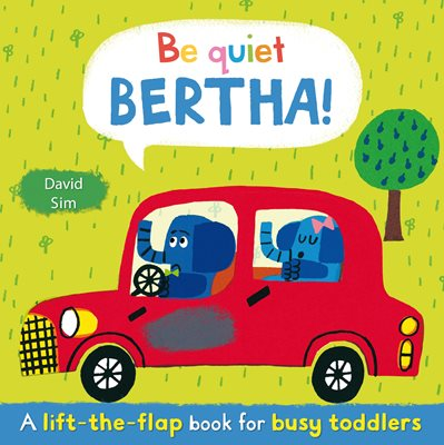 Book cover for Be Quiet, Bertha!