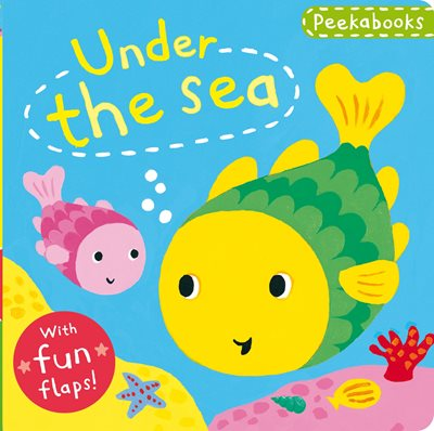 Book cover for Peekabooks: Under the Sea