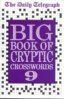 Daily Telegraph Big Book of Cryptic Crosswords 9