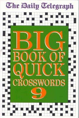 Daily Telegraph Big Book of Quick Crosswords 9