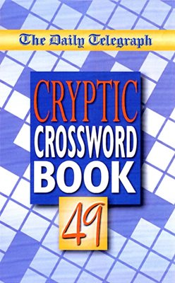 The Daily Telegraph Cryptic Crossword Book 49