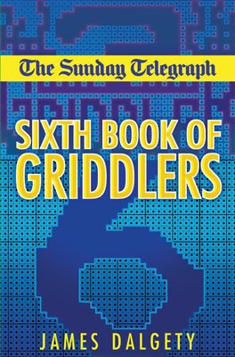 The Sunday Telegraph Sixth Book of Griddlers