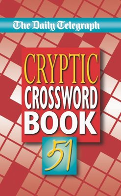 Book cover for The Daily Telegraph Cryptic Crosswords