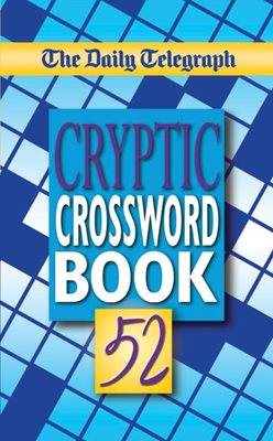 The Daily Telegraph Cryptic Crosswords Book 52