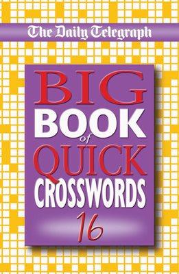 Daily Telegraph Big Book of Quick Crosswords 16