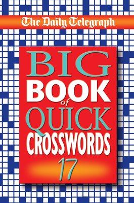 Daily Telegraph Big Book of Quick Crosswords 17