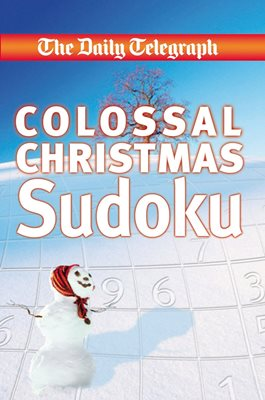 The Daily Telegraph Colossal Christmas Sudoku