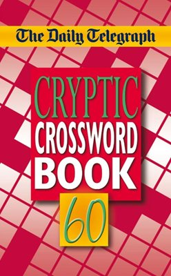 The Daily Telegraph Cryptic Crosswords 60