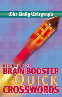 Daily Telegraph Big Book of Brain Boosting Quick Crosswords