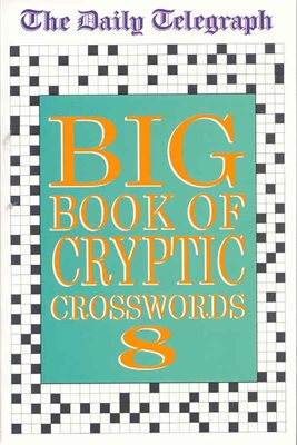 Daily Telegraph Big Book of Cryptic Crosswords 8