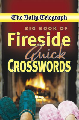 Daily Telegraph Big Book Fireside Quick Crosswords
