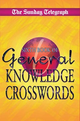 Sunday Telegraph General Knowledge Crosswords 6