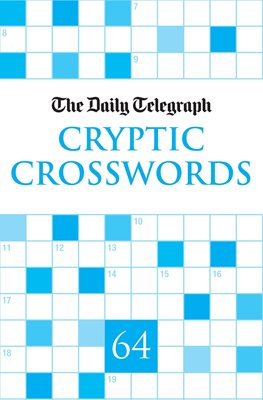 Book cover for Daily Telegraph Cryptic Crosswords 64
