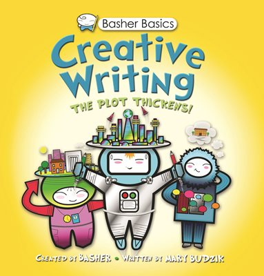 Book cover for Basher Basics: Creative Writing