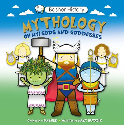 Book cover for Basher History: Mythology