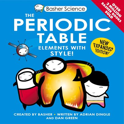 Basher science the periodic table 65 in series urtaz Images