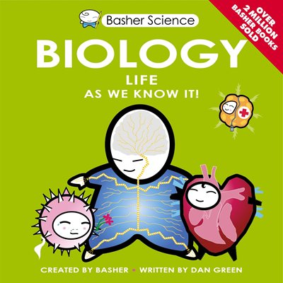 Basher Science: Biology