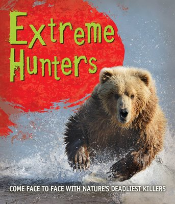 Book cover for Fast Facts! Extreme Hunters