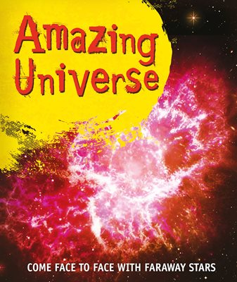 Book cover for Fast Facts! Amazing Universe