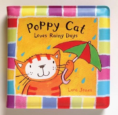 Poppy Cat Bath Books: Poppy Cat Loves Rainy Days