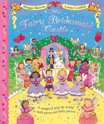 Book cover for My Fairy Bridesmaid Castle